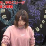 【麻雀】第7期JPML WRCリーグベスト8B卓2回戦